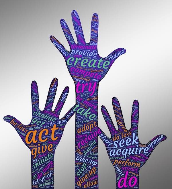 Graphic showing 3 hands reaching up, fingers spread. They are covered with multi-cououred words, such as create, try, change, act, do…